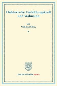 Cover Dichterische Einbildungskraft und Wahnsinn