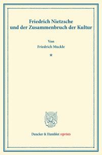 Cover Friedrich Nietzsche und der Zusammenbruch der Kultur