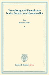 Cover Verwaltung und Demokratie in den Staaten von Nordamerika