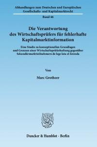Cover Die Verantwortung des Wirtschaftsprüfers für fehlerhafte Kapitalmarktinformation