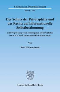 Cover Der Schutz der Privatsphäre und des Rechts auf informationelle Selbstbestimmung