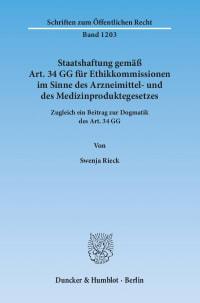 Cover Staatshaftung gemäß Art. 34 GG für Ethikkommissionen im Sinne des Arzneimittel- und des Medizinproduktegesetzes