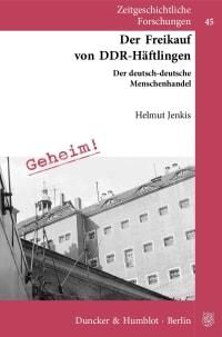 Cover Der Freikauf von DDR-Häftlingen