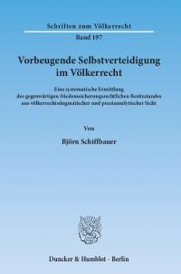 Cover Vorbeugende Selbstverteidigung im Völkerrecht