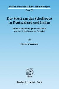 Cover Der Streit um das Schulkreuz in Deutschland und Italien