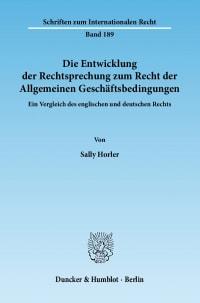 Cover Die Entwicklung der Rechtsprechung zum Recht der Allgemeinen Geschäftsbedingungen