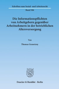 Cover Die Informationspflichten von Arbeitgebern gegenüber Arbeitnehmern in der betrieblichen Altersversorgung