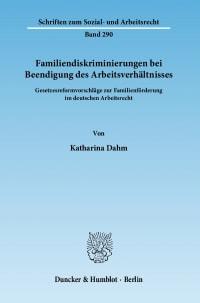 Cover Familiendiskriminierungen bei Beendigung des Arbeitsverhältnisses