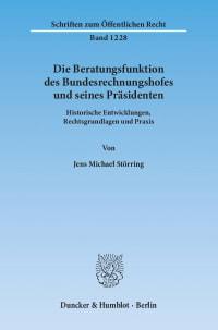 Cover Die Beratungsfunktion des Bundesrechnungshofes und seines Präsidenten