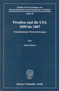 Cover Preußen und die USA 1850 bis 1867