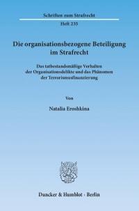 Cover Die organisationsbezogene Beteiligung im Strafrecht