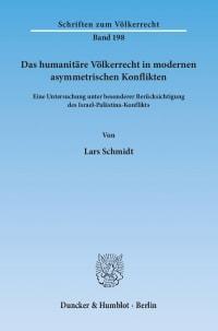 Cover Das humanitäre Völkerrecht in modernen asymmetrischen Konflikten
