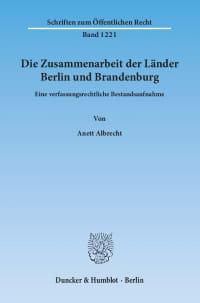 Cover Die Zusammenarbeit der Länder Berlin und Brandenburg