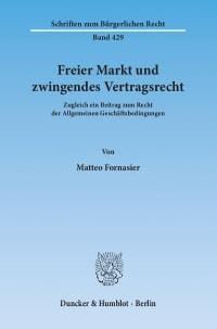 Cover Freier Markt und zwingendes Vertragsrecht