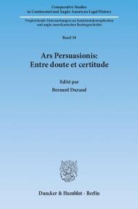 Cover Ars Persuasionis: Entre doute et certitude