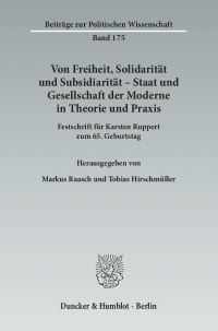 Cover Von Freiheit, Solidarität und Subsidiarität – Staat und Gesellschaft der Moderne in Theorie und Praxis