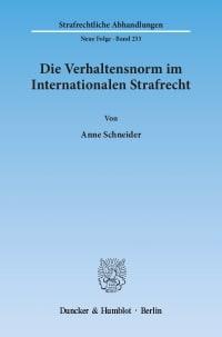Cover Die Verhaltensnorm im Internationalen Strafrecht