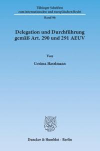Cover Delegation und Durchführung gemäß Art. 290 und 291 AEUV