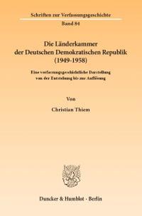 Cover Die Länderkammer der Deutschen Demokratischen Republik (1949–1958)