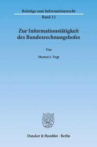 Cover Zur Informationstätigkeit des Bundesrechnungshofes