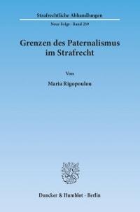 Cover Grenzen des Paternalismus im Strafrecht