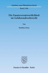 Cover Die Zusatzverantwortlichkeit im Gefahrenabwehrrecht