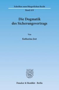 Cover Die Dogmatik des Sicherungsvertrags