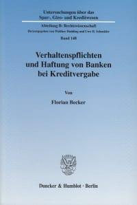 Cover Verhaltenspflichten und Haftung von Banken bei Kreditvergabe