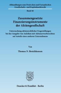 Cover Zusammengesetzte Finanzierungsinstrumente der Aktiengesellschaft