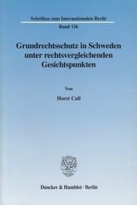Cover Grundrechtsschutz in Schweden unter rechtsvergleichenden Gesichtspunkten