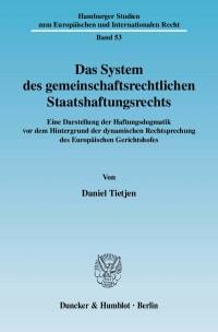 Cover Das System des gemeinschaftsrechtlichen Staatshaftungsrechts