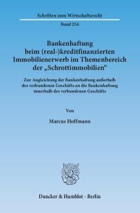 Cover Bankenhaftung beim (real-)kreditfinanzierten Immobilienerwerb im Themenbereich der »Schrottimmobilien«