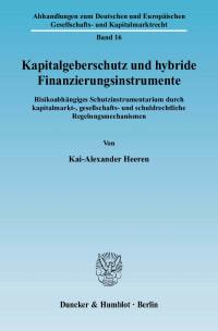 Cover Kapitalgeberschutz und hybride Finanzierungsinstrumente