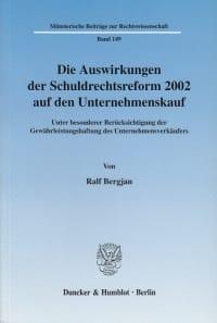 Cover Die Auswirkungen der Schuldrechtsreform 2002 auf den Unternehmenskauf