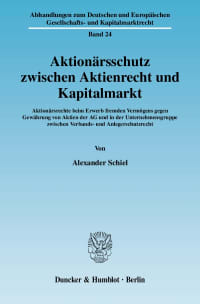 Cover Aktionärsschutz zwischen Aktienrecht und Kapitalmarkt