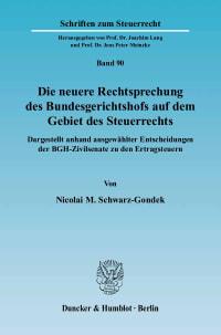 Cover Die neuere Rechtsprechung des Bundesgerichtshofs auf dem Gebiet des Steuerrechts