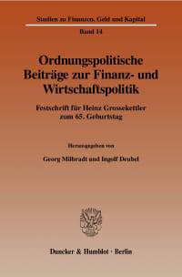Cover Ordnungspolitische Beiträge zur Finanz- und Wirtschaftspolitik
