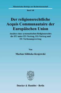 Cover Der religionsrechtliche Acquis Communautaire der Europäischen Union