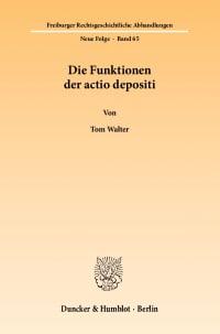 Cover Die Funktionen der actio depositi