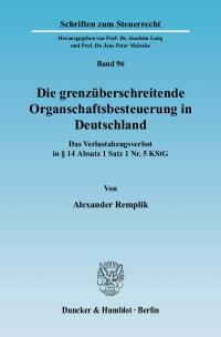 Cover Die grenzüberschreitende Organschaftsbesteuerung in Deutschland