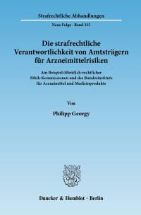 Cover Die strafrechtliche Verantwortlichkeit von Amtsträgern für Arzneimittelrisiken