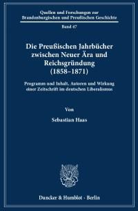 Cover Die Preußischen Jahrbücher zwischen Neuer Ära und Reichsgründung (1858–1871)