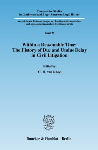 Cover Within a Reasonable Time: The History of Due and Undue Delay in Civil Litigation