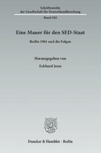 Cover Eine Mauer für den SED-Staat