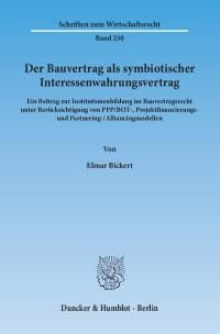 Cover Der Bauvertrag als symbiotischer Interessenwahrungsvertrag