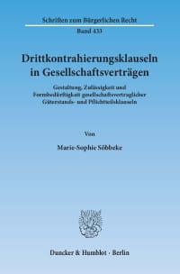 Cover Drittkontrahierungsklauseln in Gesellschaftsverträgen