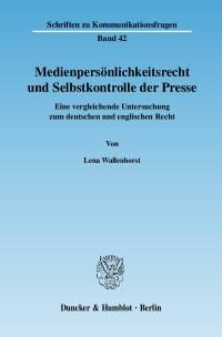 Cover Medienpersönlichkeitsrecht und Selbstkontrolle der Presse