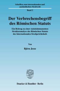 Cover Der Verbrechensbegriff des Römischen Statuts