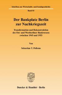Cover Der Bankplatz Berlin zur Nachkriegszeit