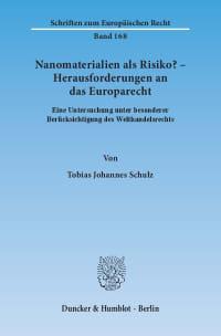 Cover Nanomaterialien als Risiko? – Herausforderungen an das Europarecht